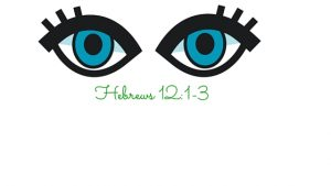 Eyes to Jesus