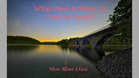 Trusting in Jesus