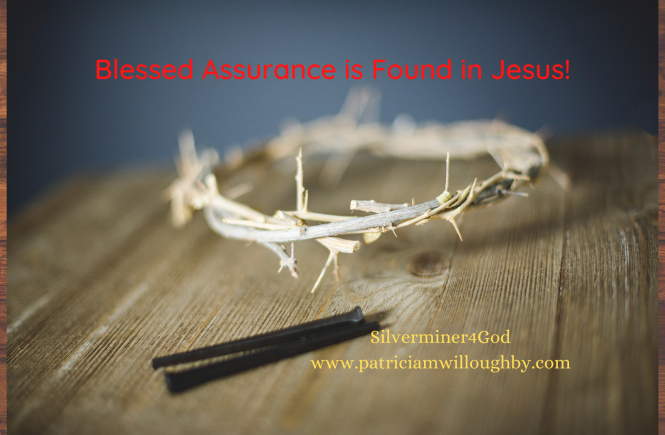 Assurance is found in Christ alone!