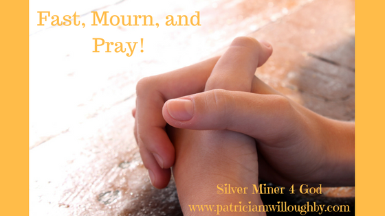 Fasting, mourning along with prayer